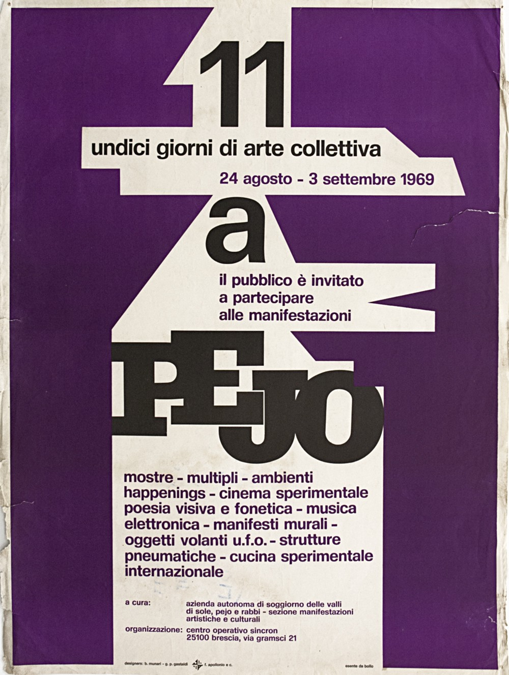 "Poster of ""11 days of collective Art"" at Pejo, 1969."